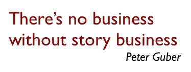 There is no business without story business